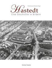 Hastedt Eine Geschichte in Bildern. Hrsg.: Schulmuseum Bremen 3066