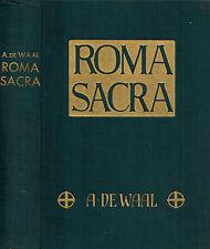 de Waal, Kirsch, Roma Sacra, Ewige Stadt i Denkmäler u Erinnerungen alt neu 1933