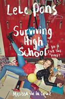 Surviving High School by de la Cruz, Melissa, Pons, Lele, NEW Book, FREE & Fast