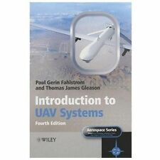 Aerospace: Introduction to UAV Systems by Paul Fahlstrom and Thomas Gleason...