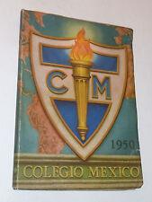 COLEGIO MEXICO 1950 anuario escolar MEXIQUE annuaire photos des eleves ANCIEN