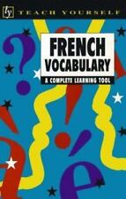 French Vocabulary: A Complete Learning Tool (Teach Yourself)