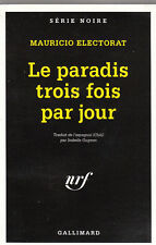 M. Electorat -  LE PARADIS TROIS FOIS PAR JOUR - EO - 1998