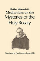Father Monsabre's Meditations on the Mysteries of the Holy Rosary (1885 Reprint)