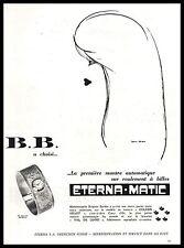 Eterna Matic wacht Brigitte BARDOT B.B. Original Art  French  Print Ad 1959 - Z1
