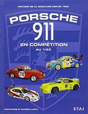 Livre Porsche 911 en Compétitions Miniatures