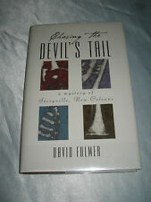 Chasing the Devils Tail Valentin Mystery:by David Fulmer SIGNED 2001 1st/1st HC