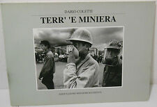 SARDEGNA - D. COLETTI TERR' E MINIERA 1993 - MINATORI IGLESIENTE      2/17