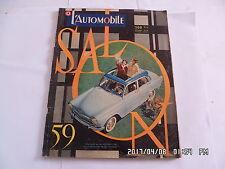 L'AUTOMOBILE N°162 10/1959 SPECIAL SALON 59 ARONDE P60        K50