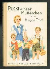 PUCKI - UNSER MÜTTERCHEN / von MAGDA TROTT