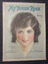 1920 MY YUKON ROSE Sheet Music VG 4.0 Beautiful Girl 4pgs