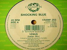 "SHOCKING BLUE - VENUS (ITALIAN MIX)   7"" VINYL"