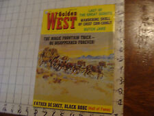 HIGH GRADE Magazine: GOLDEN WEST march 1969 Great Scouts, Dutch Jake, etc