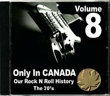 Only In Canada Volume 8 Our Rock N Roll History  RARE Canadian Rock CD (New!)