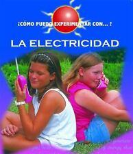 Cómo puedo experimentar con... la electricidad / How Can I Expiriment with...