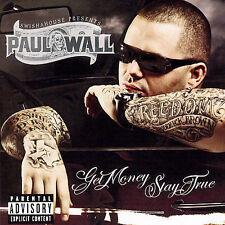 Paul Wall, Get Money, Stay True, Excellent Explicit Lyrics