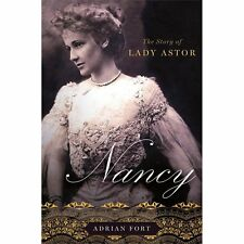 Nancy: The Story of Lady Astor Fort, Adrian Hardcover