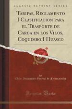 Tarifas, Reglamento I Clasificacion para el Trasporte de Carga en Los Vilos,...