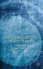 Sociolinguistics in Scotland, , , Very Good, 2014-01-22,