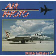 AIR PHOTO Band 2 - Militärluftfahrt live Flugzeug F-14 Tomcat US Navy Jet USAF