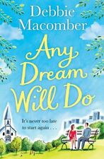 Any Dream Will Do: A Novel By Debbie Macomber