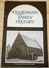 Tiggemann Family History - John Adolph, Bridget Mary - S.A History