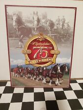Budweiser Beer Clydesdale Team 75th anniversary Metal Tin Sign 12 1/2 x 16