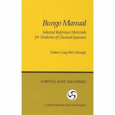 Bungo Manual: Selected Reference Materials for Students of Classical Japanese (C