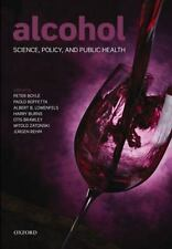 Alcohol: Science, Policy and Public Health by Peter Boyle.