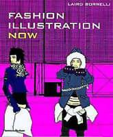 Fashion Illustration Now, Laird Borrelli | Paperback Book | Acceptable | 9780500