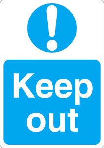 Keep out mandatory safety sign sticker A5 size