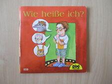 Pixi Buch - Wie heiße ich? - Nr. 859 - Serie 102