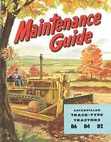 Caterpillar Maintenance Guide D6 D4 D2 Booklet 1950s