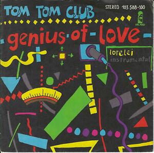 "Tom Tom Club - Genius Of Love / Lorelei (7"" Island Vinyl-Single Germany 1982)"