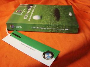 (Federazione italiana golf) Golf in Italia annuario e calendario ufficiale 2007