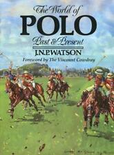The World of Polo: Past and Present 1987 Gift Quality Hardcover