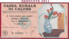 CASSA RURALE DI CALDES LIRE 200 30.01. 1978 AL PORTATORE DISEGNI BAMBINI FDS C32