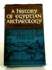Geschichte der ägyptischen Archäologie (fredg Bratton - 1967) (id:04772)