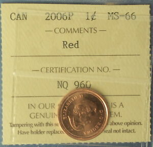Canada 2006P Penny (Cent) - Graded by ICCS MS-66 (Red) - Magnetic
