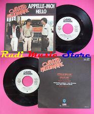 LP 45 7'' WEEKEND MILLIONNAIRE Appelle-moi Hello 1979 france WARNER no cd mc dvd