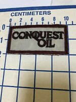 CONQUEST OIL Embroidered Oil Gas Station Garage Truck Car Vintage Sign