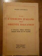 MARIO APICELLA CON L' ESERCITO ITALIANO NELL' ORIENTE BALCANICO Pro Oriente 1928