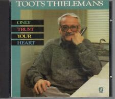 TOOTS THIELEMANS - Only Trust your Heart. CD musica, 1988, 12 tracce - ST862