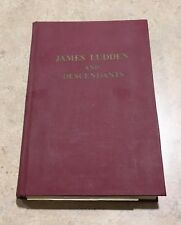 James Ludden and Descendants Massachusetts Bay Colony Genealogy Private Press