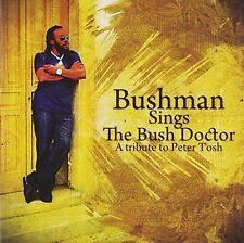 Bushman - Bushman Sings the Bush Doctor [CD]