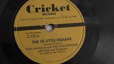 The Four Cricketones - 78rpm Kiddie record 7-inch – Cricket #C732 Ten Little....