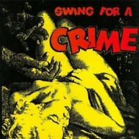 Various Artists- Swing For A Crime  Vinyl LP  Alterantive/Rock/Pop  NEW!