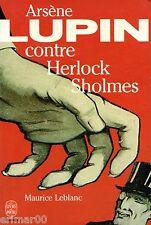 Arsène LUPIN contre Herlock SHOLMES // Maurice LEBLANC // Polcier