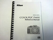 NIKON COOLPIX P600 PRINTED INSTRUCTION MANUAL USER GUIDE 236 PAGES A5