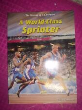 The Making of a Champion : A World-Class Sprinter by Clive Gifford (2004) NEW!!